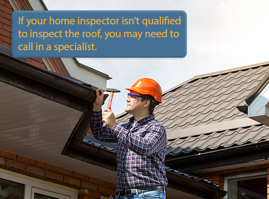 A complete roof inspection may be 1 of 8 things home inspectors won't check